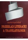 Przekład literacki a translatologia