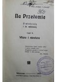 Na Przełomie cz. II 1908 r.