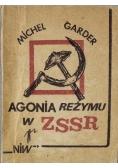 Agonia reżymu w ZSSR reprint z 1965 r.
