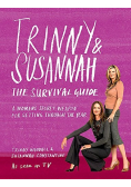 The Survival Guide A Womans Secret Weapon for Getting Through the Year