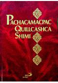 Pachacamacpac Quillcashca Shimi