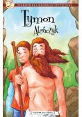 Klasyka dla dzieci T.4 Tymon Ateńczyk