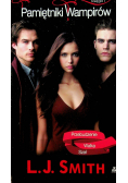 Pamiętniki wampirów Księga 1 Przebudzenie Walka Szał