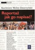 Reportaż jak go napisać