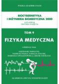 Fizyka medyczna tom 9
