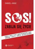 SOS Zabija się życie