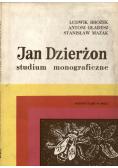 Jan Dzierżon studium monograficzne