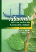 Słownik ochrony środowiska Gospodarka odpadami