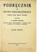 Podręcznik do śpiewu gregoriańskiego 1923r I wydanie