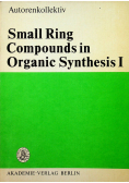 Small Ring Compounds in Organic Synthesis I