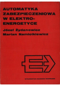 Automatyka zabezpieczeniowa w elektroenergetyce