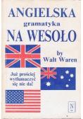 Angielska gramatyka na wesoło