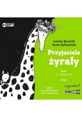 Przyjaciele żyrafy. Bajki o empatii T.1 audiobook