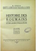 Histoire des roumains et de leur civilisation 1922r