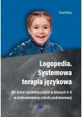Logopedia. Systemowa terapia językowa dla dzieci..