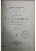 Żywot Św Alfonsa Rodriguez 1888 r