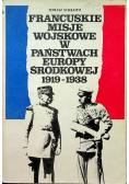 Francuskie misje wojskowe w państwach Europy Środkowej 1919 1938