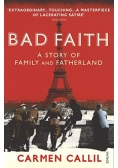 Bad Faith A Story of Family and Fatherland