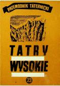 Tatry wysokie Przewodnik taternicki Część XXIII