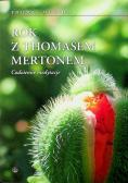 Rok z Thomasem Mertonem
