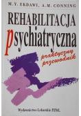 Rehabilitacja psychiatryczna Praktyczny przewodnik wyd 1