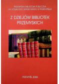 Z dziejów bibliotek Przemyskich