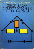 Zbiór zadań z elektrotechniki teoretycznej