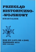 Przegląd historyczno wojskowy Rok XIV Nr 4