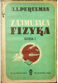 Zajmująca fizyka 2 tomy  1949 r
