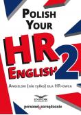 Polish your HR English 2. Angielski (nie) tylko...