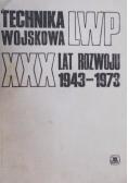 Technika wojskowa LWP XXX lat rozwoju 1943 - 1973