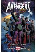 Uncanny Avengers Tom 4 Pomścić Ziemię