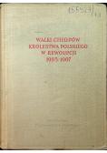 Walki chłopów Królestwa Polskiego w rewolucji 1905 - 1907 Tom I i II
