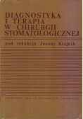 Diagnostyka i terapia w chirurgii stomatologicznej
