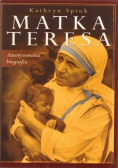 Matka Teresa Autoryzowana biografia