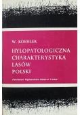 Hylopatologiczna Charakterystyka Lasów Polskich