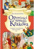 Opowieści starego Krakowa
