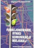 Funkcjonowanie rynku komunikacji miejskiej