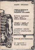 Uwagi o dziejach i mundurze Polskich Huzarów