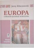 Europa Chrześcijańskie korzenie