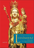 Ludźmierz. Sanktuarium Matki Bożej Ludźmierskiej..