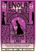 Enola Holmes Sprawa leworęcznej lady