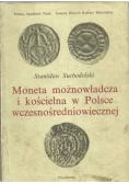 Moneta możnowładcza i kościelna w Polsce wczesnośredniowiecznej