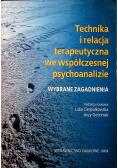 Technika i relacja terapeutyczna we współczesnej psychoanalizie