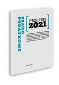 Przepisy 2021. Prawo podatkowe