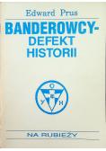 Banderowscy Defekt historii