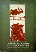 I deportati pavesi nei lager nazisti