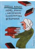 Mors Pinky i archiwum pułkownika Bergmana autograf Rekosz