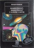 Makroświat mikroświat i ludzki umysł
