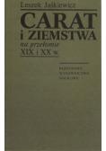 Carat i ziemstwa na przełomie XIX i XX w